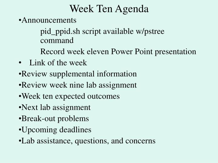 Week Ten Agenda