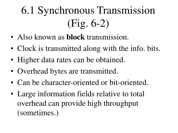 6.1 Synchronous Transmission (Fig. 6-2)