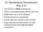 6 1 synchronous transmission fig 6 2