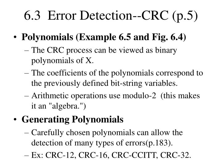 6.3  Error Detection--CRC (p.5)
