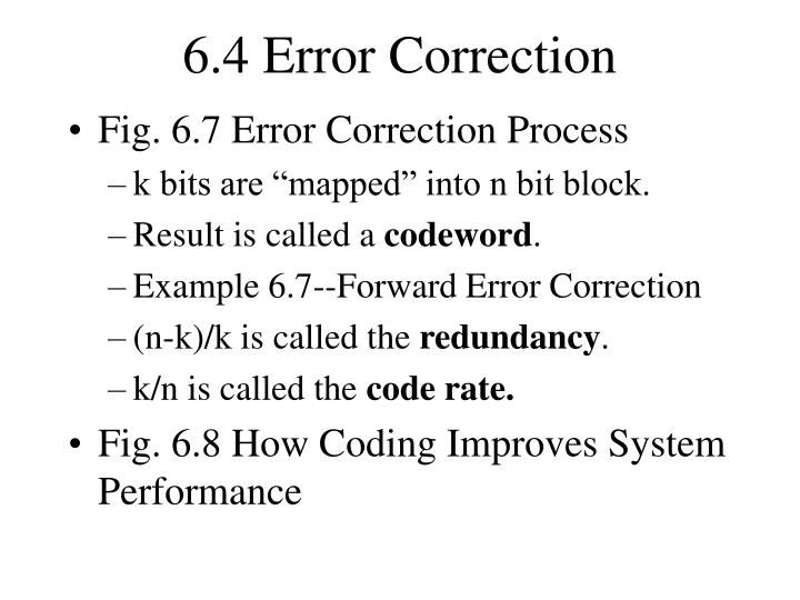 6.4 Error Correction
