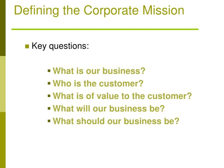 Defining the Corporate Mission