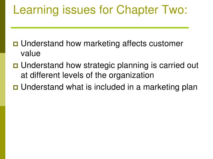 Learning issues for Chapter Two: