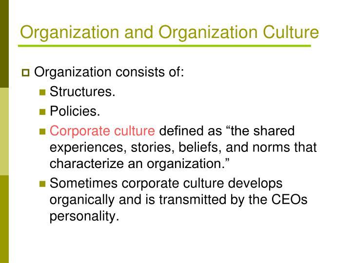Organization and Organization Culture