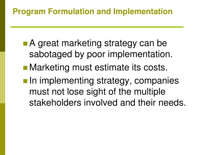Program Formulation and Implementation