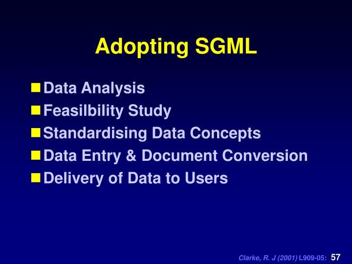 Adopting SGML