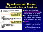stylesheets and markup binding using external stylesheets