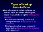 types of markup descriptive markup