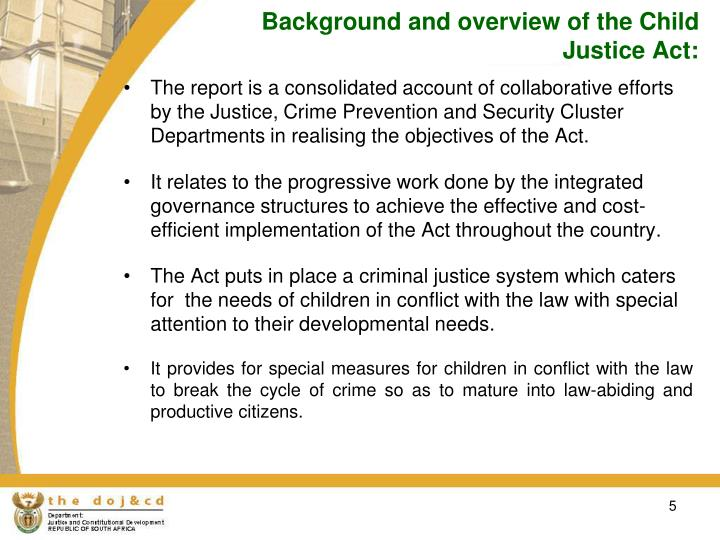 Background and overview of the Child Justice Act: