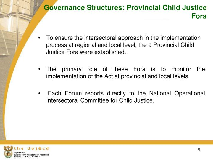 Governance Structures: Provincial Child Justice Fora