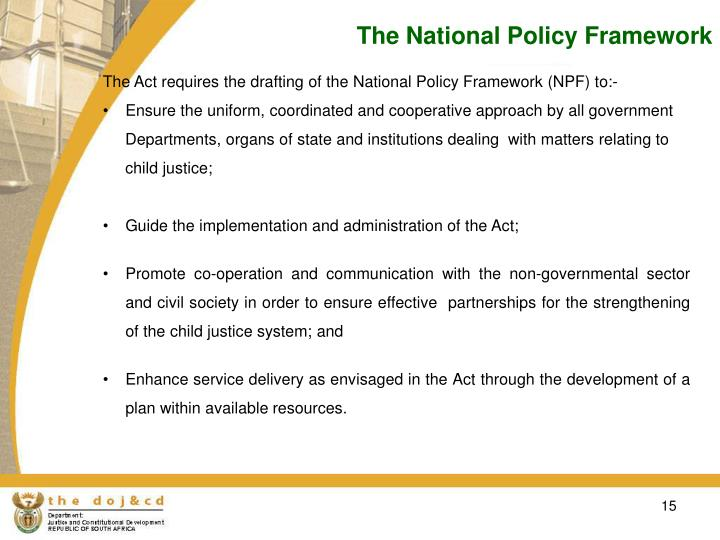 The National Policy Framework