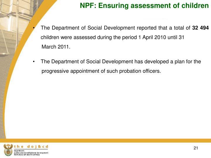 NPF: Ensuring assessment of children
