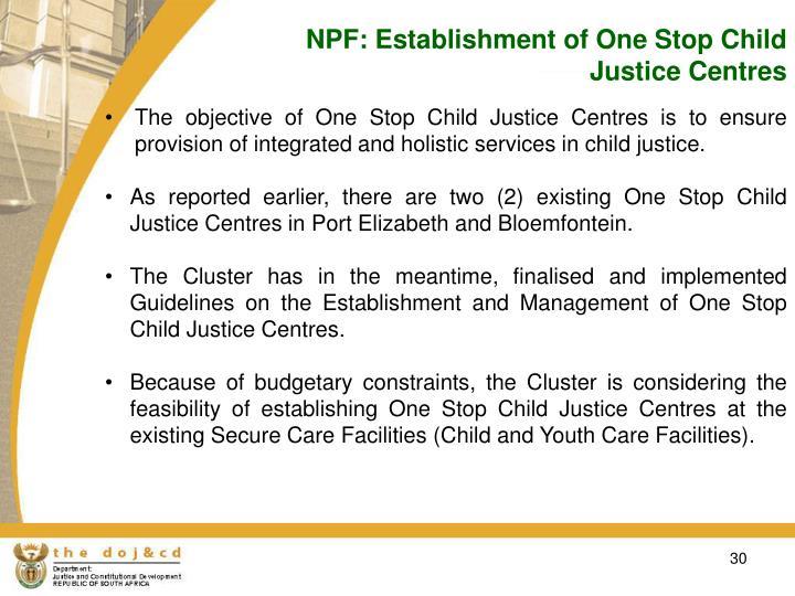 NPF: Establishment of One Stop Child Justice Centres