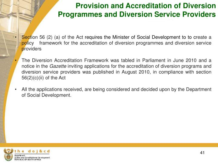 Provision and Accreditation of Diversion Programmes and Diversion Service Providers