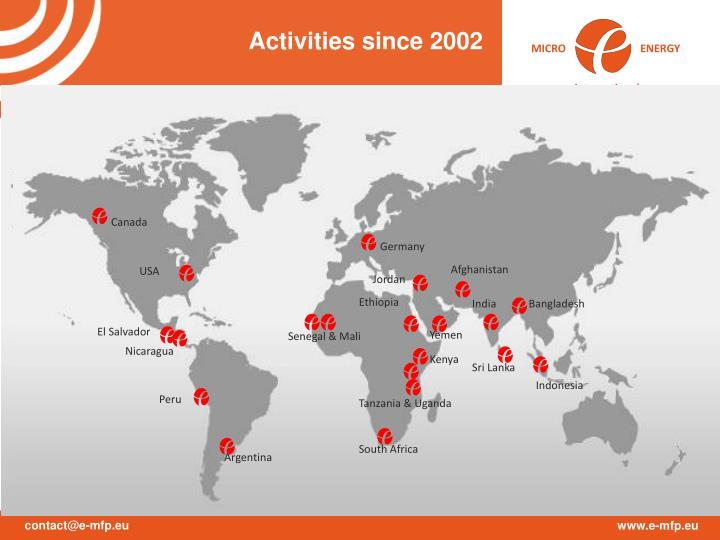 Activities since 2002