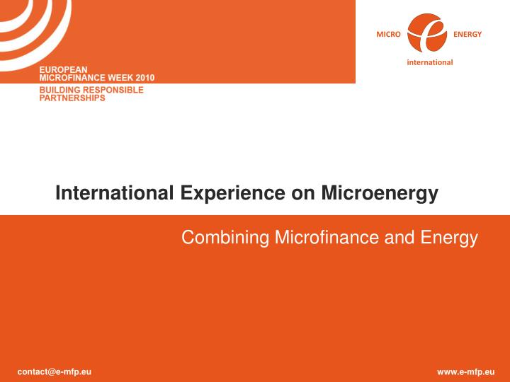 International Experience on Microenergy