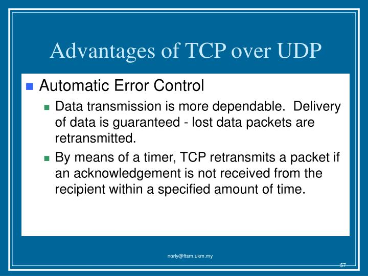 Advantages of TCP over UDP