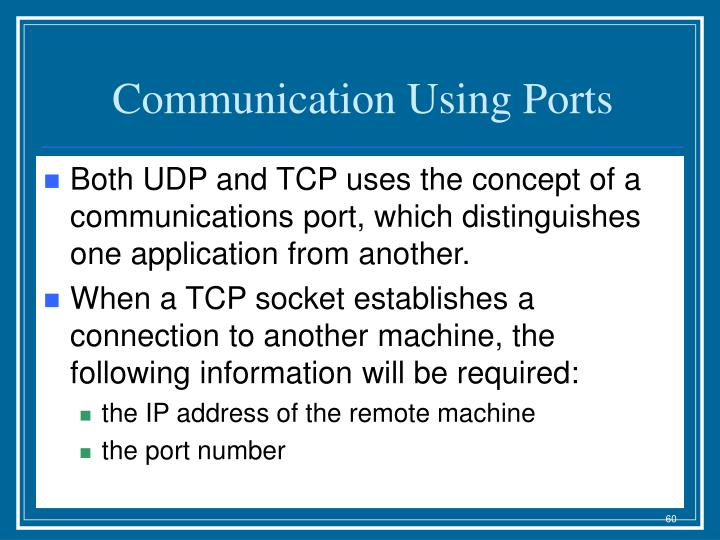Communication Using Ports