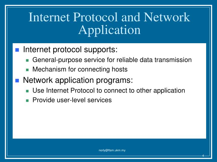 Internet Protocol and Network Application