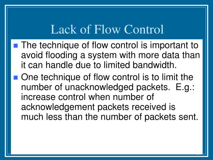 Lack of Flow Control