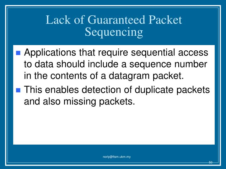Lack of Guaranteed Packet Sequencing