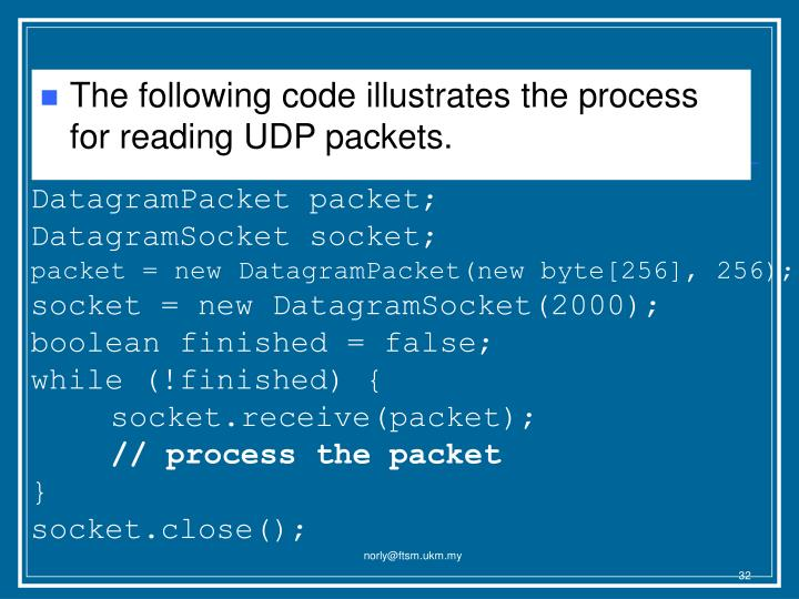 The following code illustrates the process for reading UDP packets.