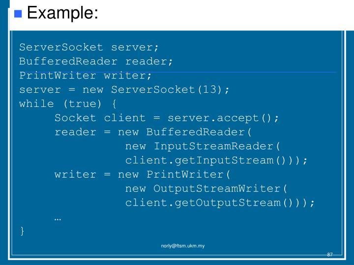 ServerSocket server;