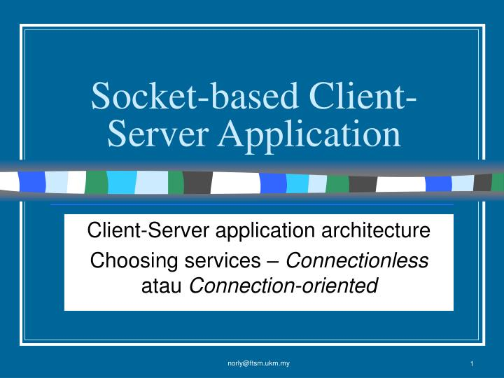 Socket based client server application