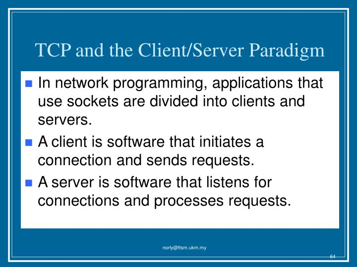 TCP and the Client/Server Paradigm