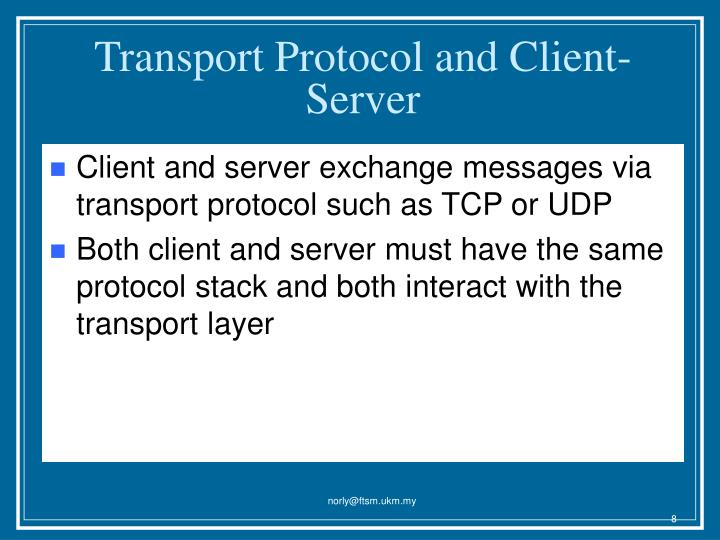 Transport Protocol and Client-Server