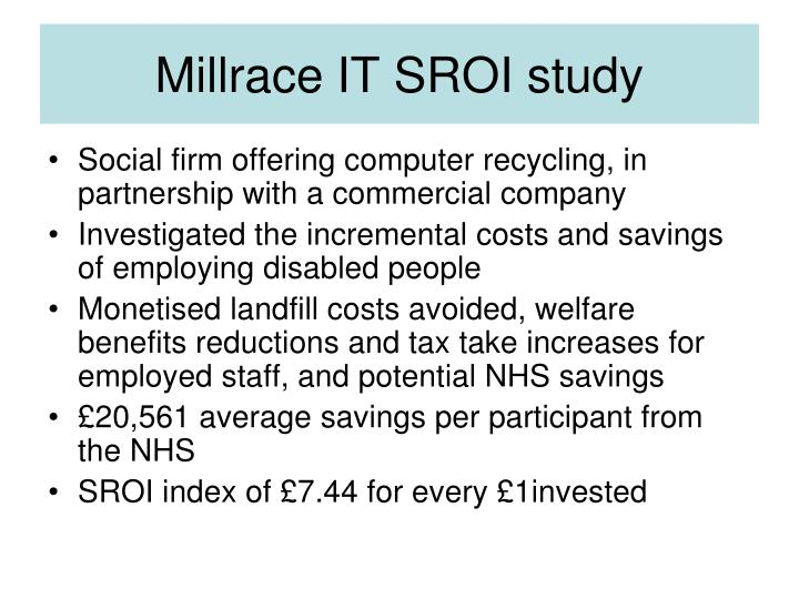 Millrace IT SROI study