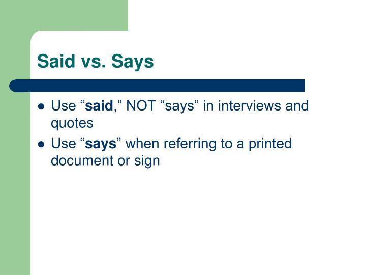 Said vs. Says