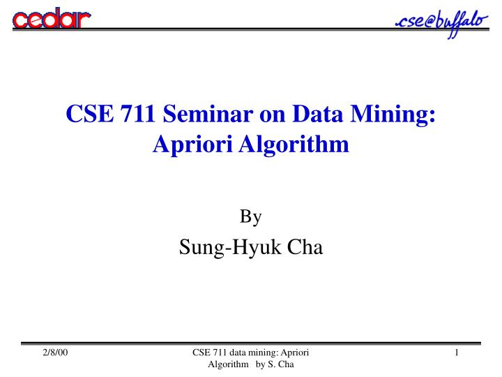 CSE 711 Seminar on Data Mining: