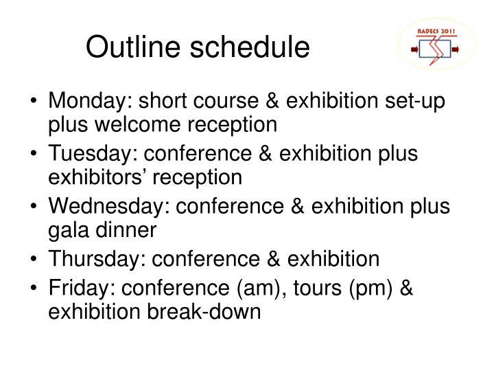 Outline schedule