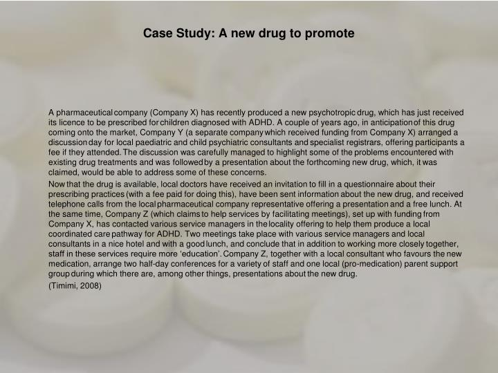 Case Study: A new drug to promote