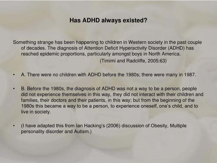 Has ADHD always existed?