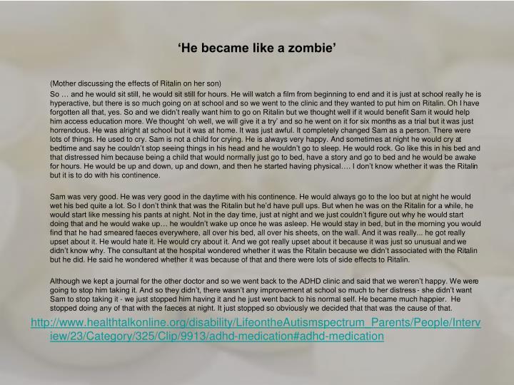 'He became like a zombie'
