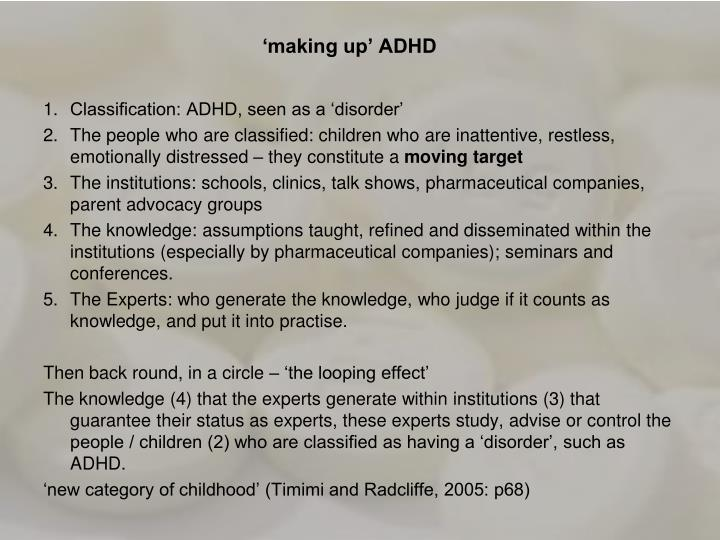 'making up' ADHD
