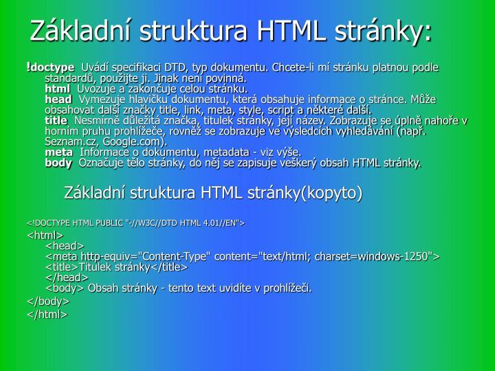 Základní struktura HTML stránky: