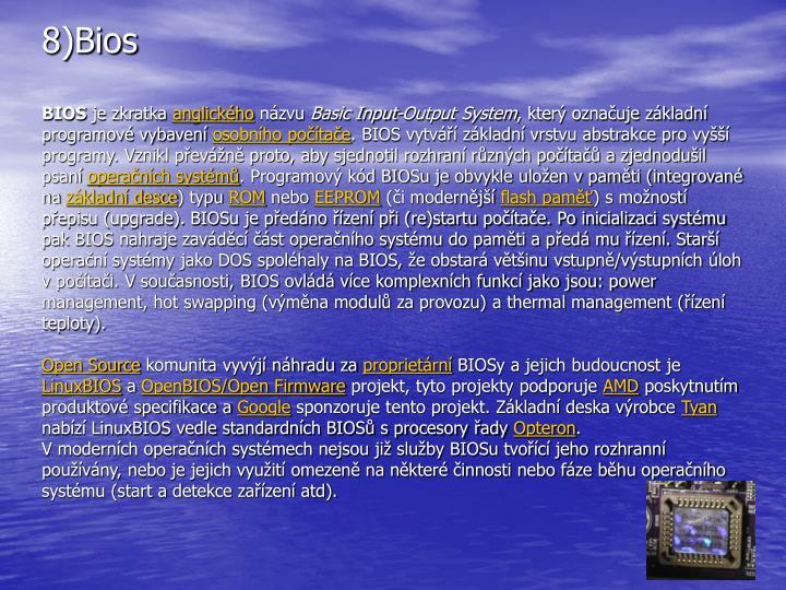 8)Bios