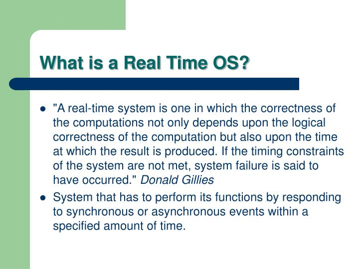 What is a Real Time OS?