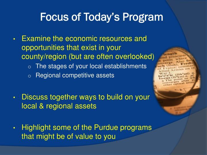 Focus of Today's Program