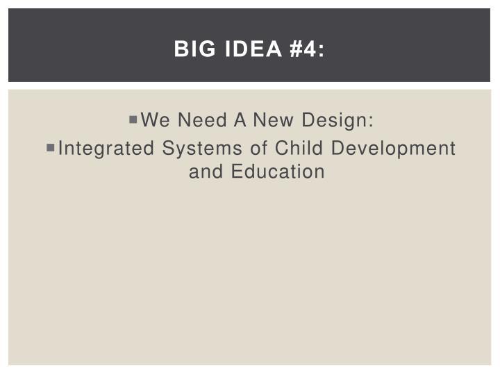 Big Idea #4: