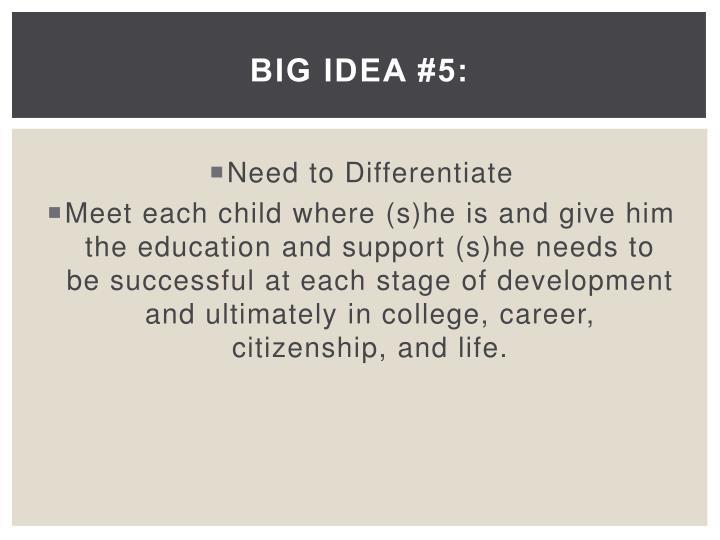 Big Idea #5: