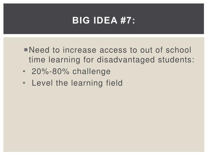 Big Idea #7: