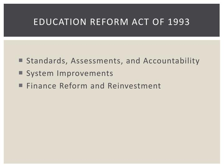 Education reform act of 1993