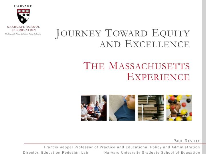 Journey Toward Equity and Excellence