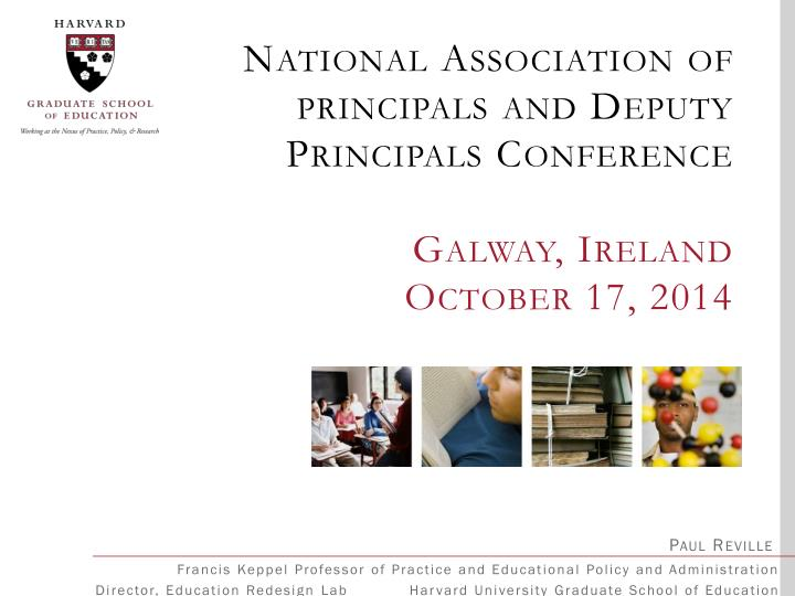 National association of principals and deputy principals conference galway ireland october 17 2014