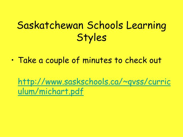 Saskatchewan Schools Learning Styles