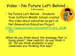 video no future left behind 5 46 minutes